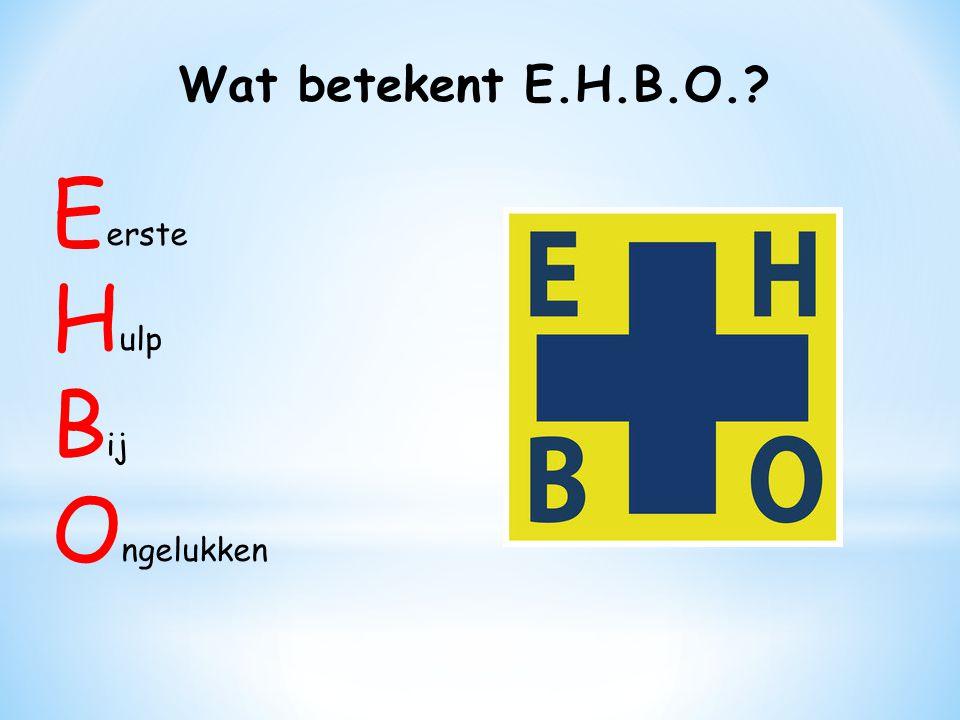 5 belangrijke punten van E.H.B.O 1.Let op gevaar !!.