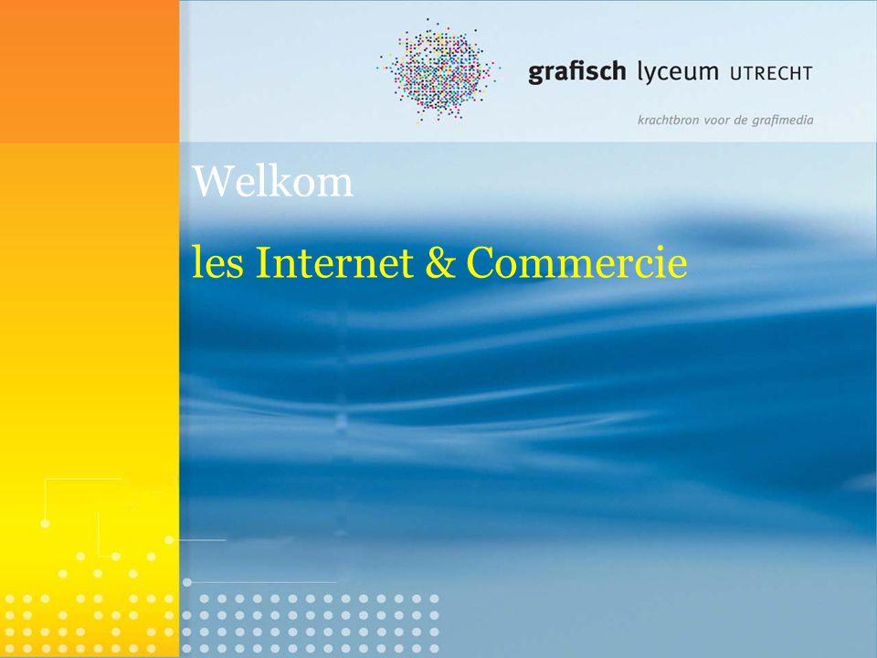 Welkom les Internet & Commercie