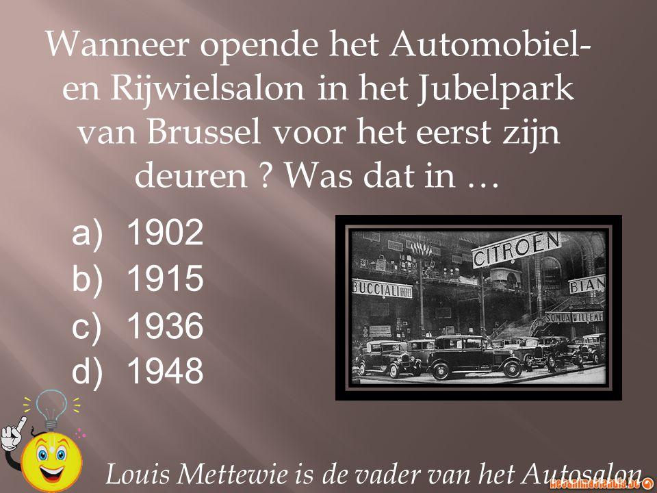 Louis Mettewie is de vader van het Autosalon. Wanneer opende het Automobiel- en Rijwielsalon in het Jubelpark van Brussel voor het eerst zijn deuren ?
