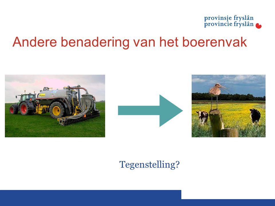 Andere benadering van het boerenvak Tegenstelling