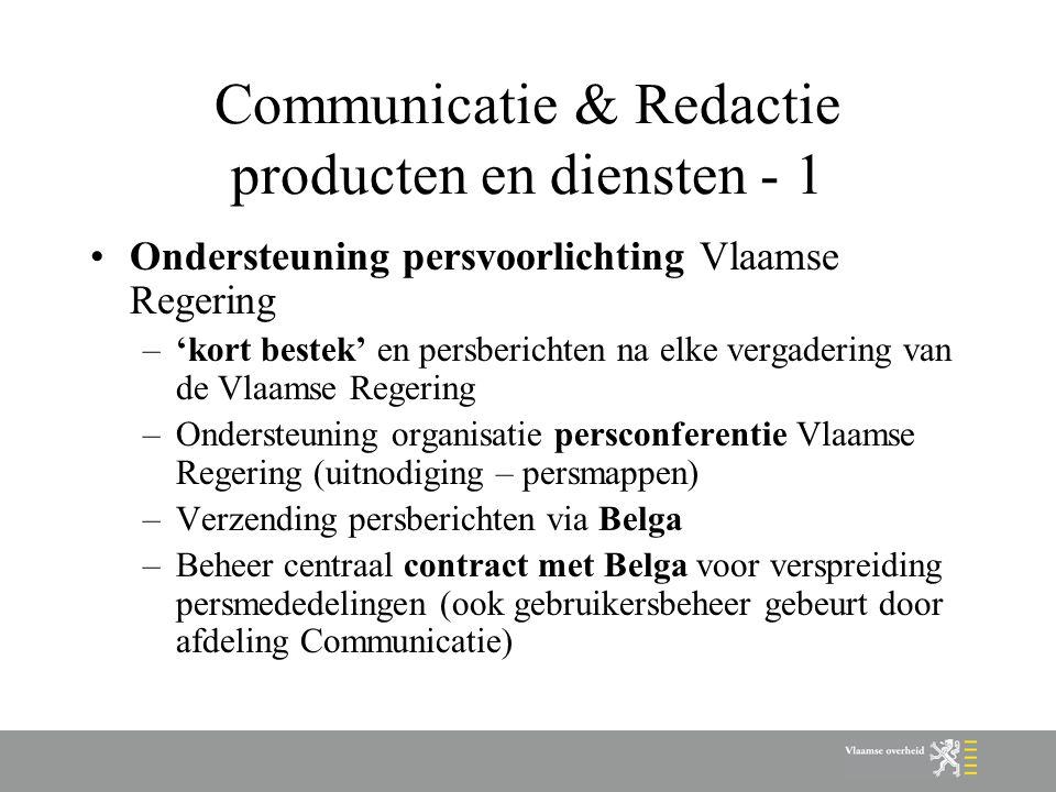 Communicatie & Redactie producten en diensten - 1 Ondersteuning persvoorlichting Vlaamse Regering –'kort bestek' en persberichten na elke vergadering