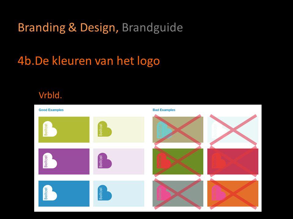 Branding & Design, Brandguide 4b.De kleuren van het logo Vrbld.