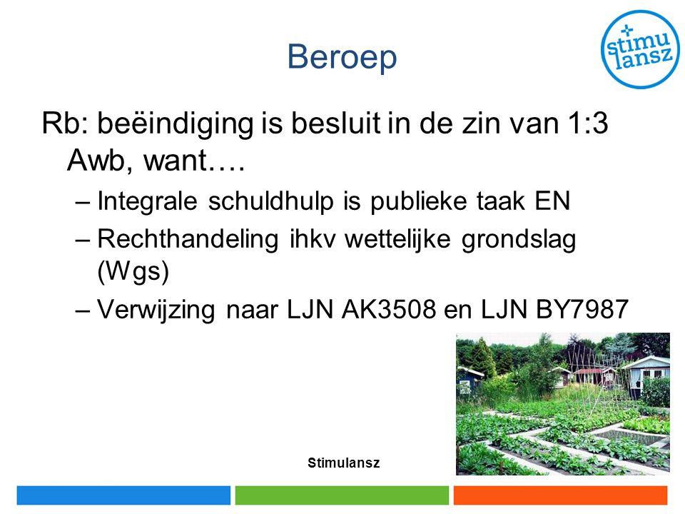 Ervaring van gemeenten Weinig bezwaarzaken Vaak oplossing mogelijk buiten formele procedure Weinig gegrondverklaringen Klachten nemen niet toe Stimulansz