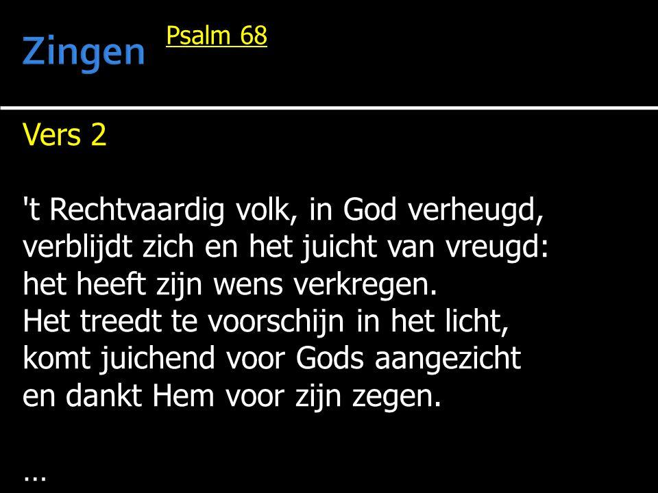 … Heft Gode blijde psalmen aan, laat s Heren volk nu tot Hem gaan, laat al wat leeft Hem eren.