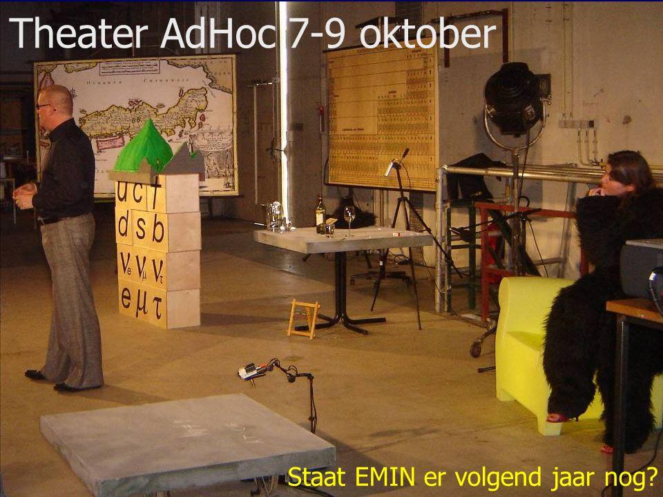 11/33 Theater AdHoc 7-9 oktober Staat EMIN er volgend jaar nog