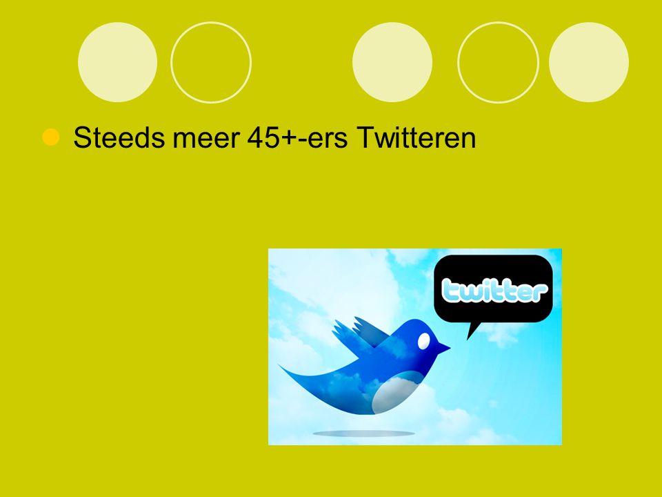 Steeds meer 45+-ers Twitteren