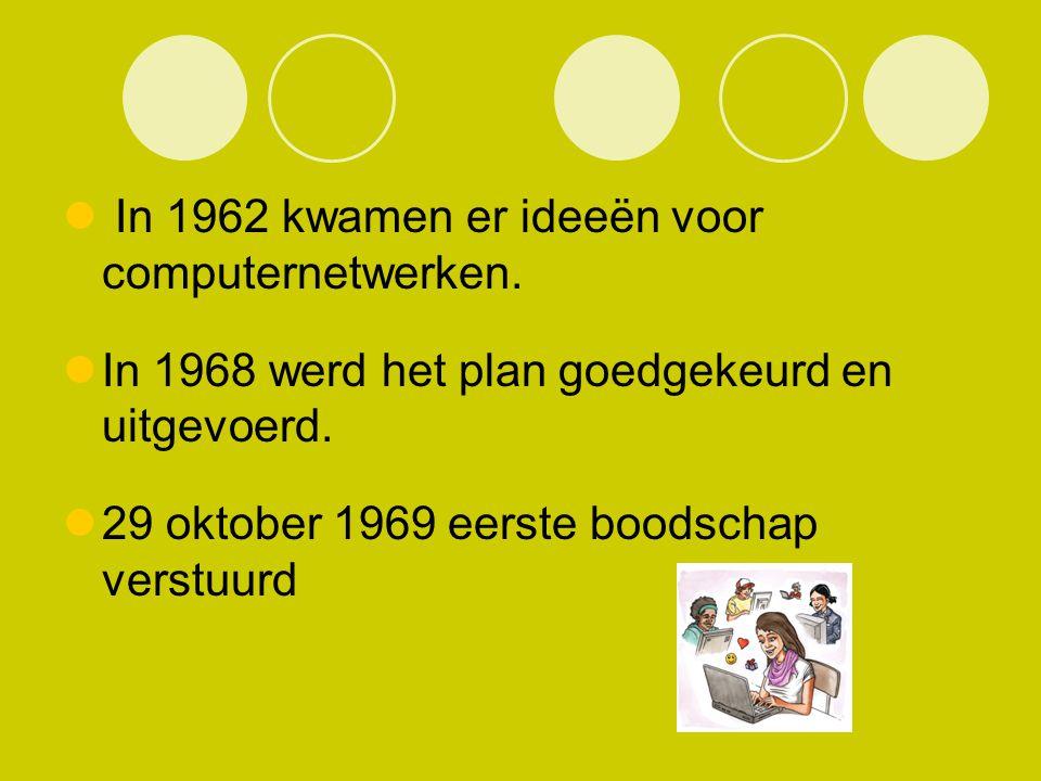 In 1962 kwamen er ideeën voor computernetwerken. In 1968 werd het plan goedgekeurd en uitgevoerd. 29 oktober 1969 eerste boodschap verstuurd
