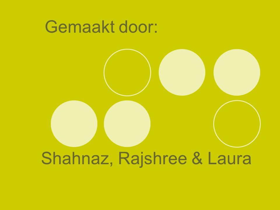 Shahnaz, Rajshree & Laura Gemaakt door: