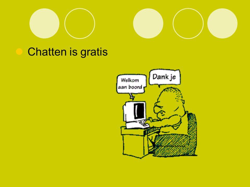 Chatten is gratis