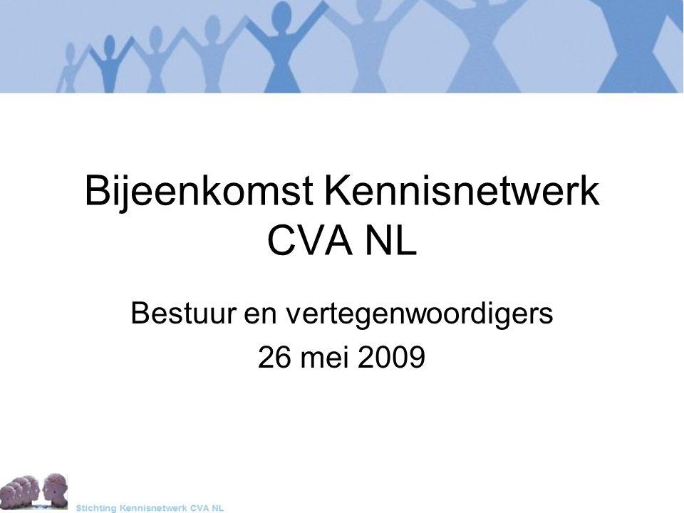 Bijeenkomst Kennisnetwerk CVA NL Bestuur en vertegenwoordigers 26 mei 2009