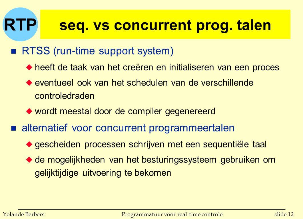 RTP slide 12Programmatuur voor real-time controleYolande Berbers seq.