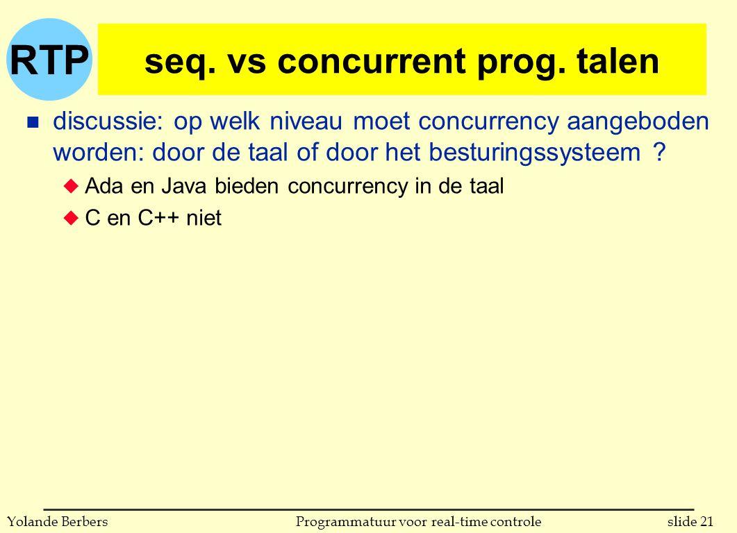 RTP slide 21Programmatuur voor real-time controleYolande Berbers seq.