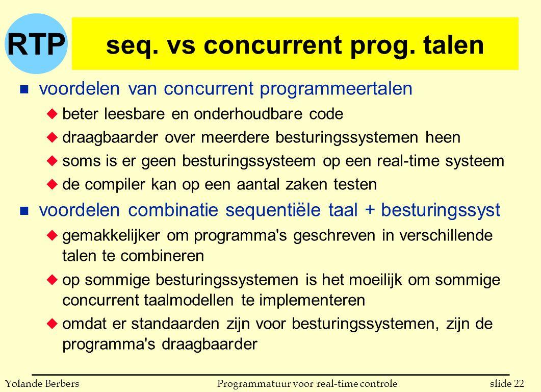 RTP slide 22Programmatuur voor real-time controleYolande Berbers seq.