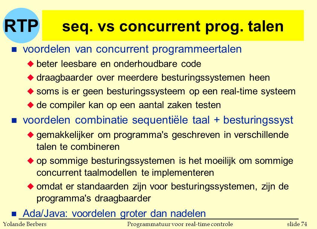 RTP slide 74Programmatuur voor real-time controleYolande Berbers seq.