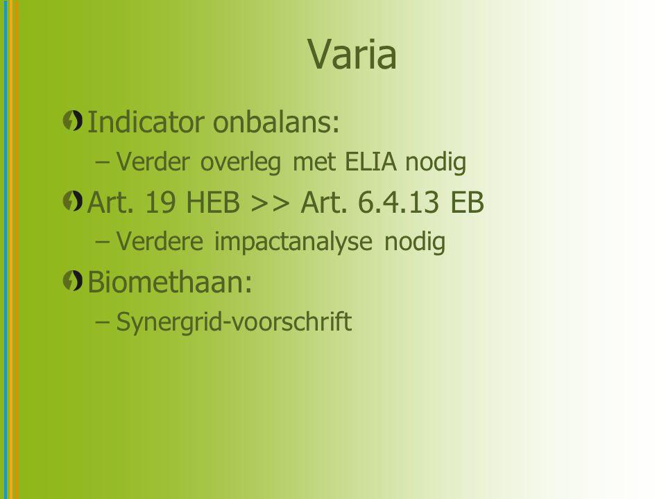 Indicator onbalans: –Verder overleg met ELIA nodig Art.