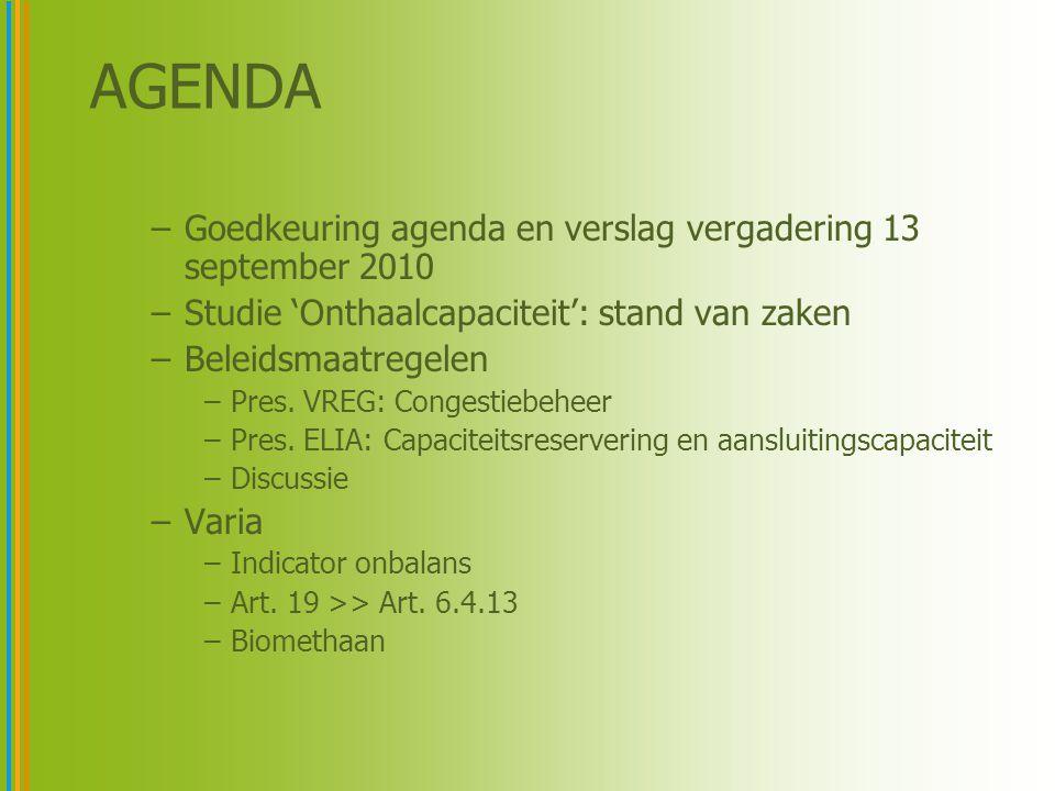 AGENDA –Goedkeuring agenda en verslag vergadering 13 september 2010 –Studie 'Onthaalcapaciteit': stand van zaken –Beleidsmaatregelen –Pres.