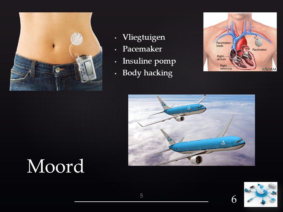 Vliegtuigen Pacemaker Insuline pomp Body hacking Moord 5 6