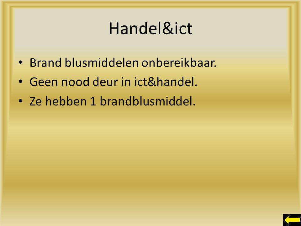 Handel&ict Brand blusmiddelen onbereikbaar. Geen nood deur in ict&handel. Ze hebben 1 brandblusmiddel.