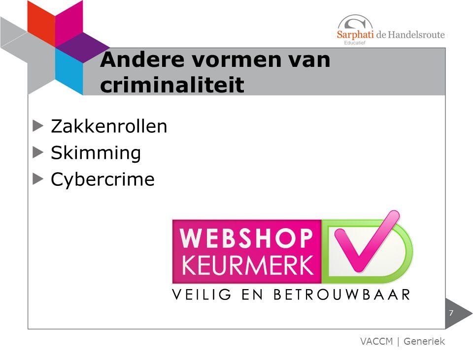 Zakkenrollen Skimming Cybercrime 7 VACCM | Generiek Andere vormen van criminaliteit
