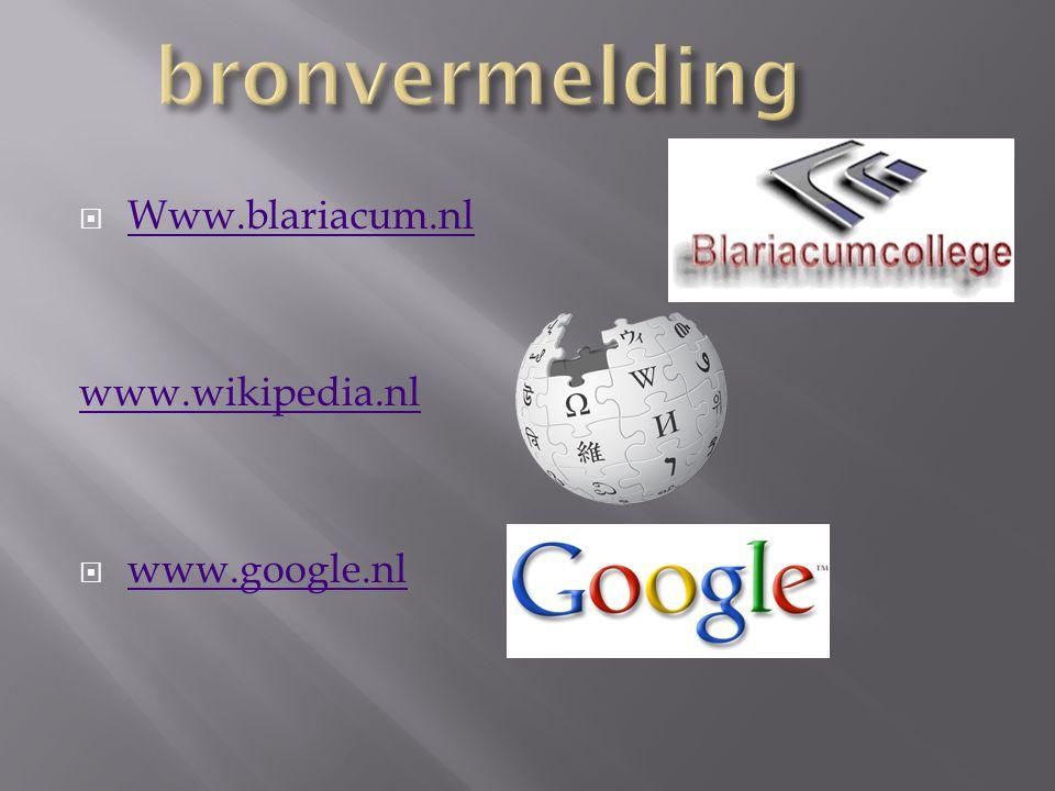  Www.blariacum.nl Www.blariacum.nl www.wikipedia.nl  www.google.nl www.google.nl