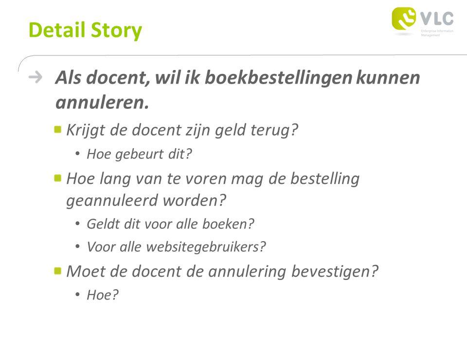 Detail Story Als docent, wil ik boekbestellingen kunnen annuleren.