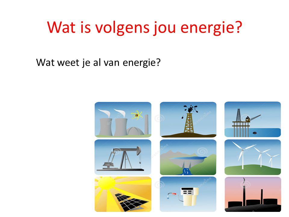Vormen van energie Welke vormen van energie bestaan er.