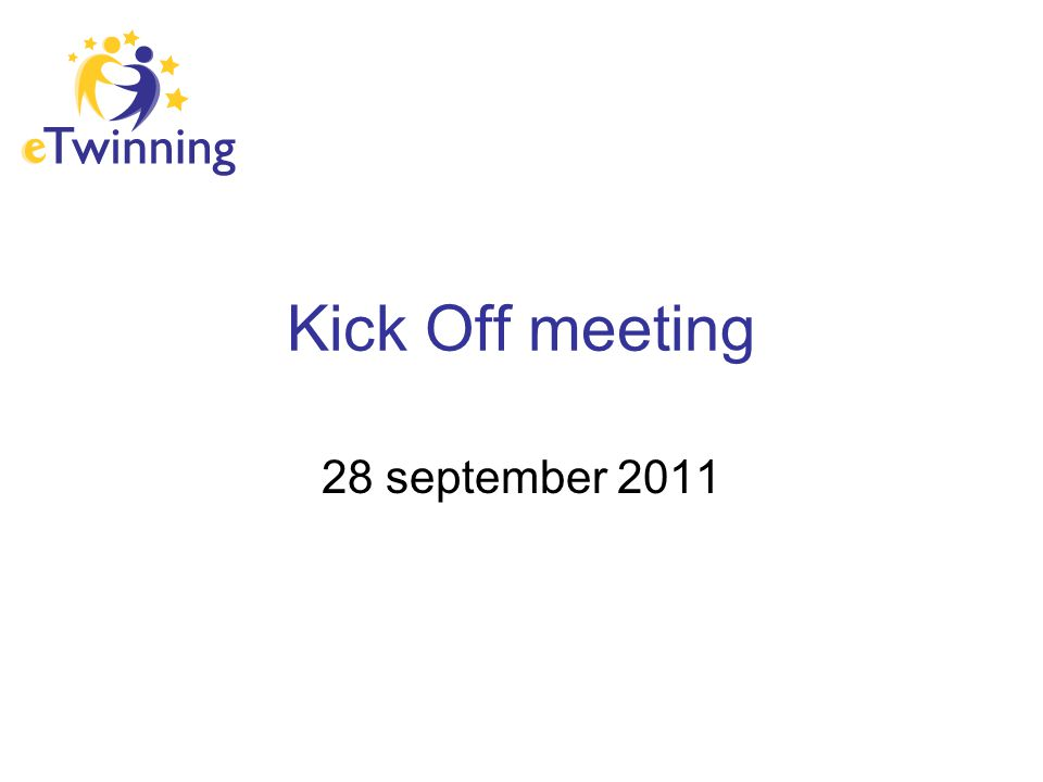 Kick Off meeting 28 september 2011