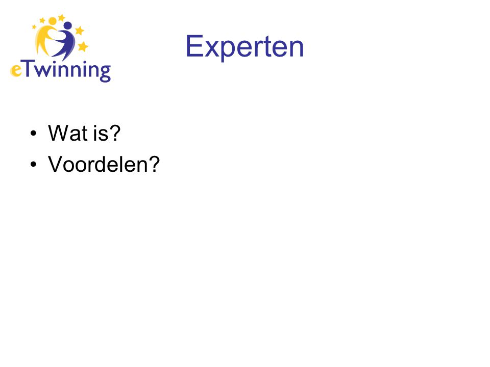 Experten Wat is? Voordelen?