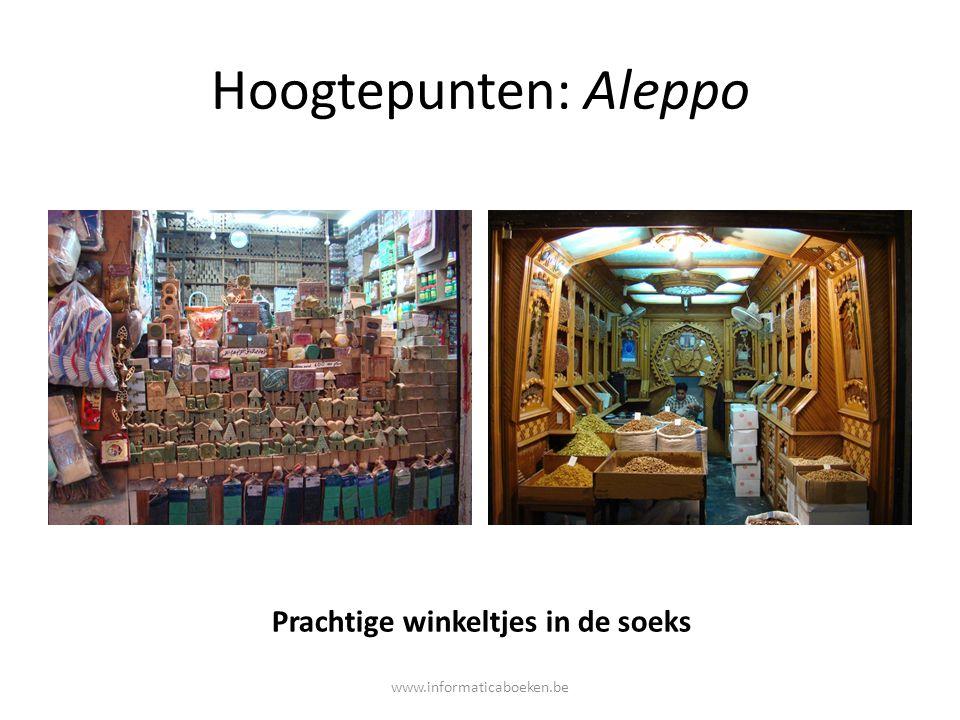 Hoogtepunten: Aleppo Prachtige winkeltjes in de soeks www.informaticaboeken.be