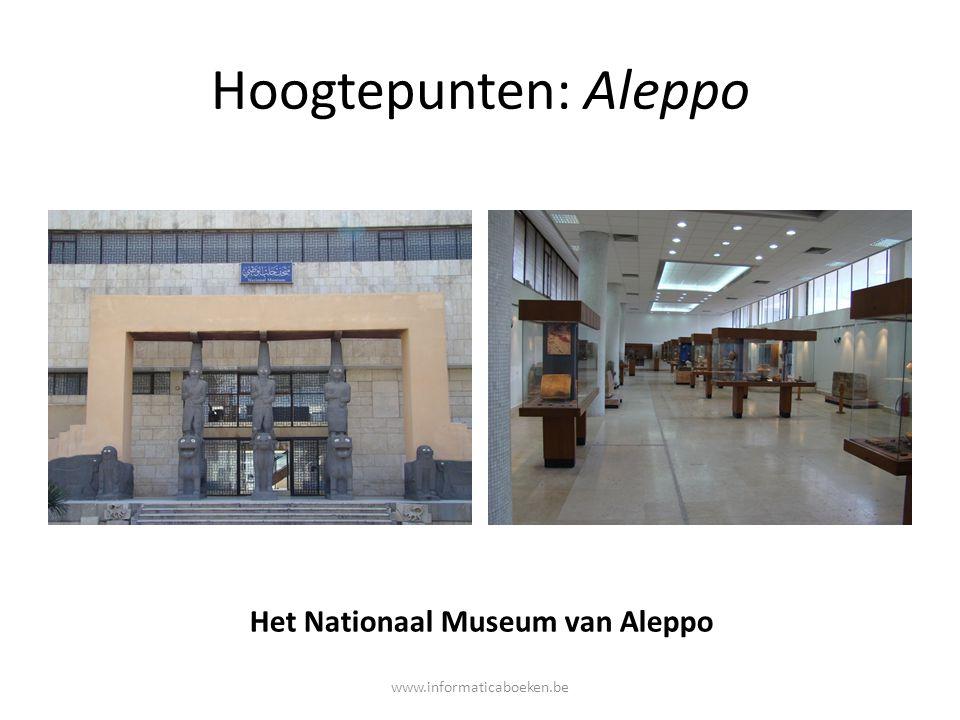 Hoogtepunten: Aleppo Het Nationaal Museum van Aleppo www.informaticaboeken.be