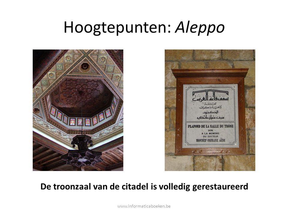 Hoogtepunten: Aleppo De troonzaal van de citadel is volledig gerestaureerd www.informaticaboeken.be