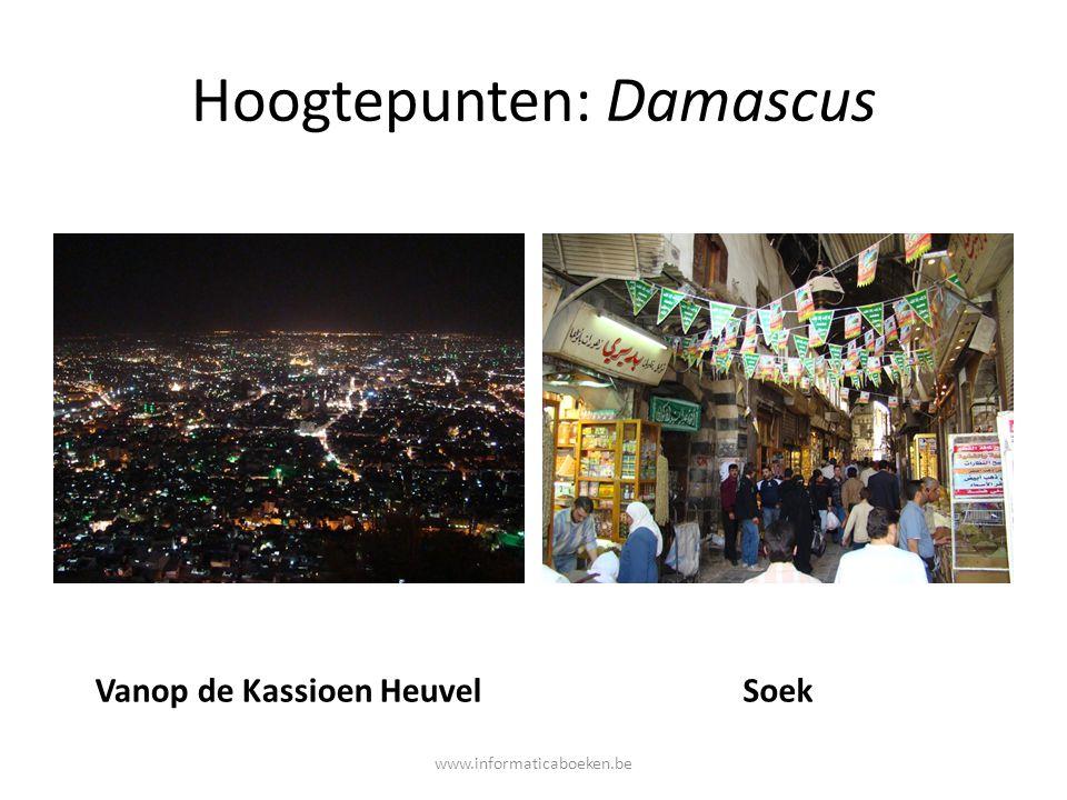 Hoogtepunten: Damascus Vanop de Kassioen HeuvelSoek www.informaticaboeken.be