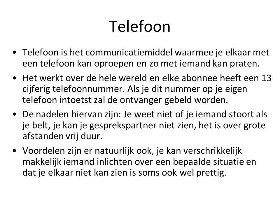 Telefoon Telefoon is het communicatiemiddel waarmee je elkaar met een telefoon kan oproepen en zo met iemand kan praten. Het werkt over de hele wereld