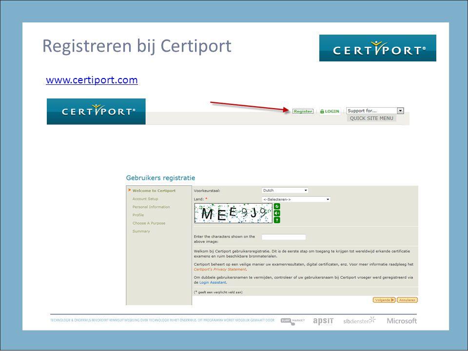Registreren bij Certiport www.certiport.com