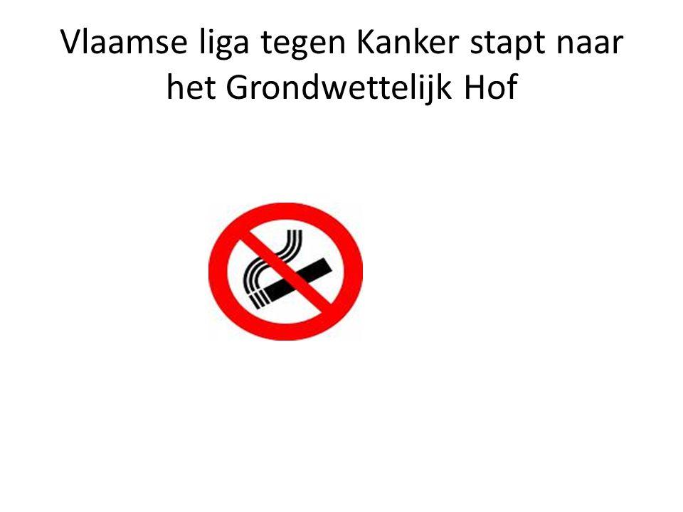 Vlaamse liga tegen Kanker stapt naar het Grondwettelijk Hof