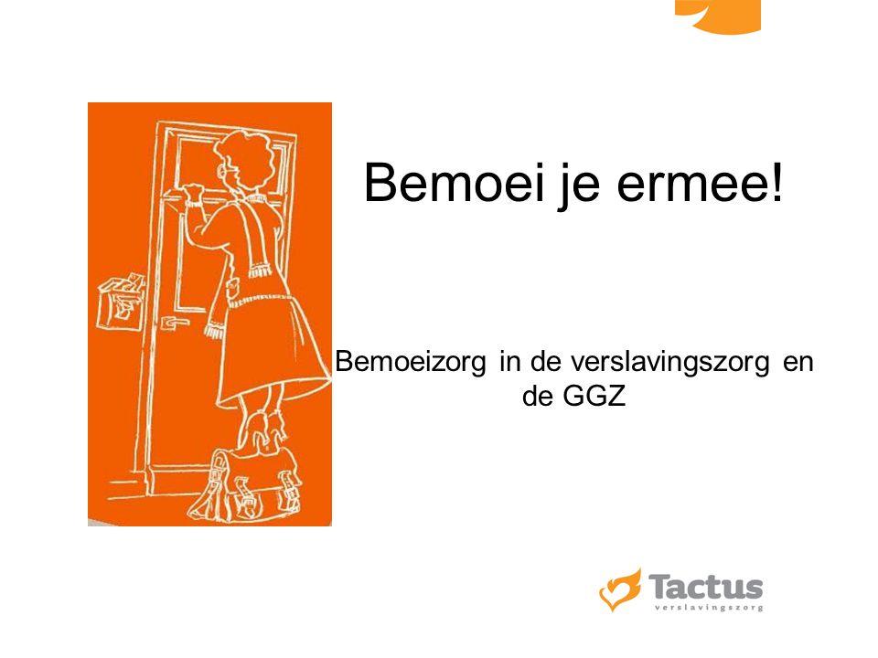 Opbouw van de presentatie Inleiding Begripsverheldering –Zorgwekkende zorgmijders –Bemoeizorg Bemoeizorg binnen Tactus Contact, een korte film over de praktijk