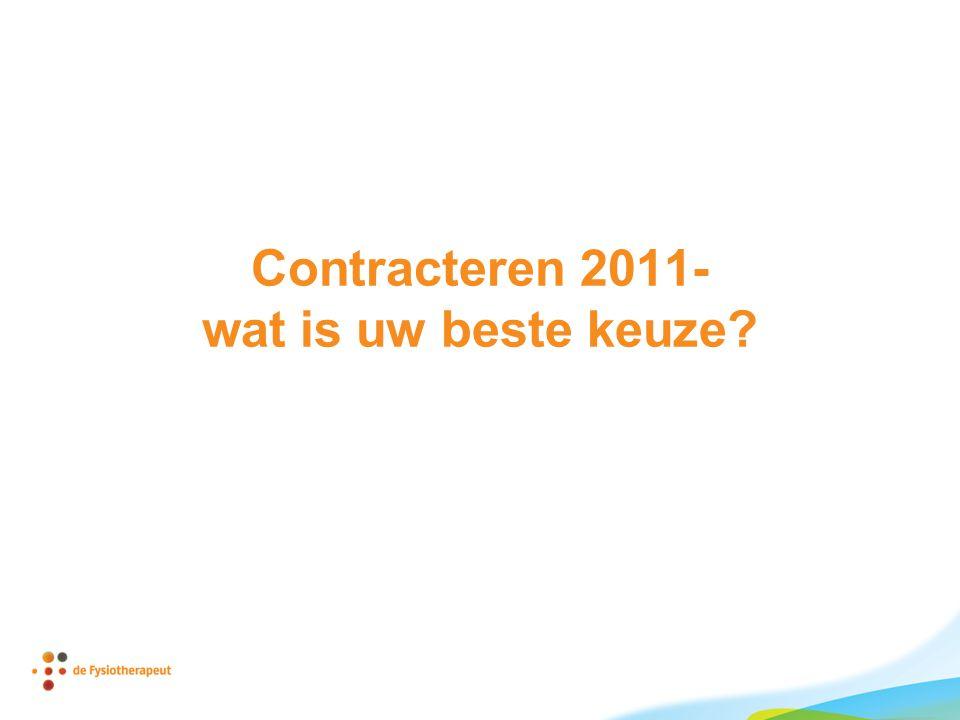 Contracteren 2011- wat is uw beste keuze