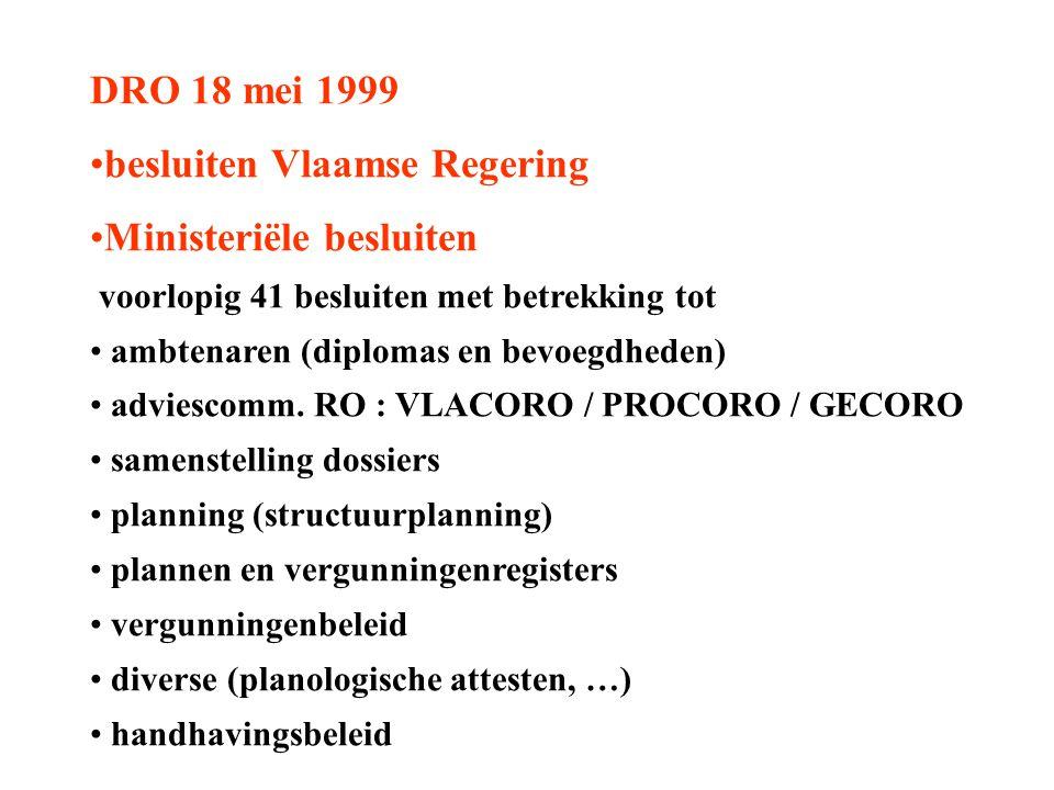DRO 18 mei 1999 besluiten Vlaamse Regering Ministeriële besluiten voorlopig 41 besluiten met betrekking tot ambtenaren (diplomas en bevoegdheden) advi