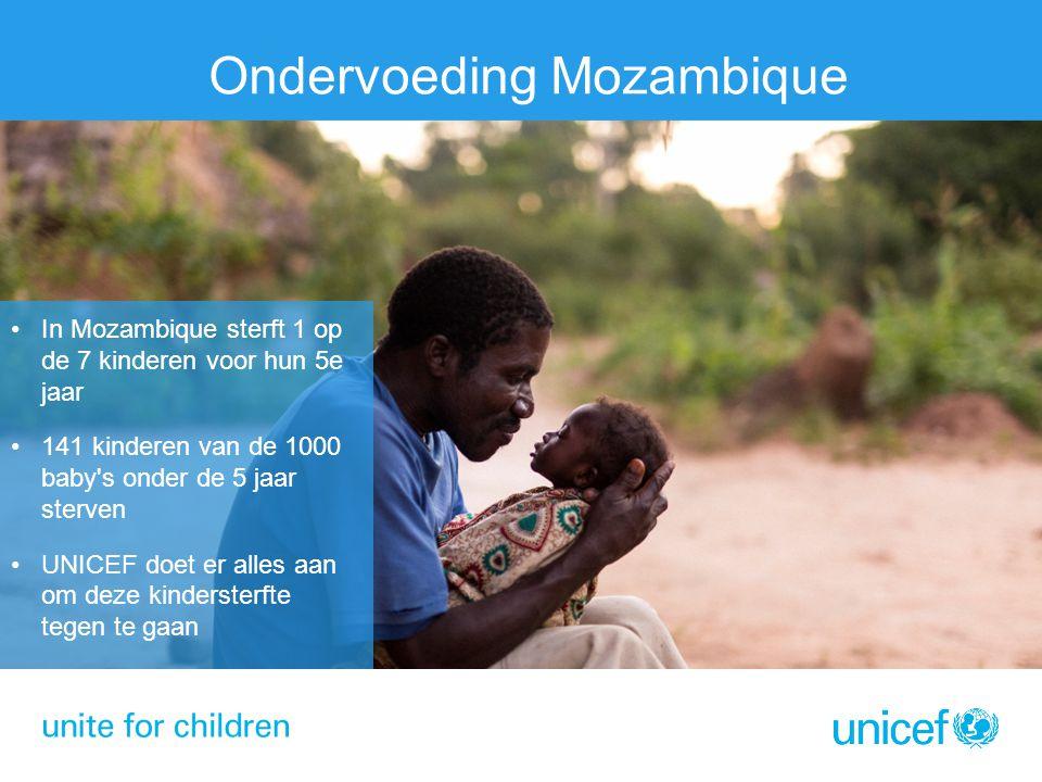 Ondervoeding Mozambique In Mozambique sterft 1 op de 7 kinderen voor hun 5e jaar 141 kinderen van de 1000 baby's onder de 5 jaar sterven UNICEF doet e