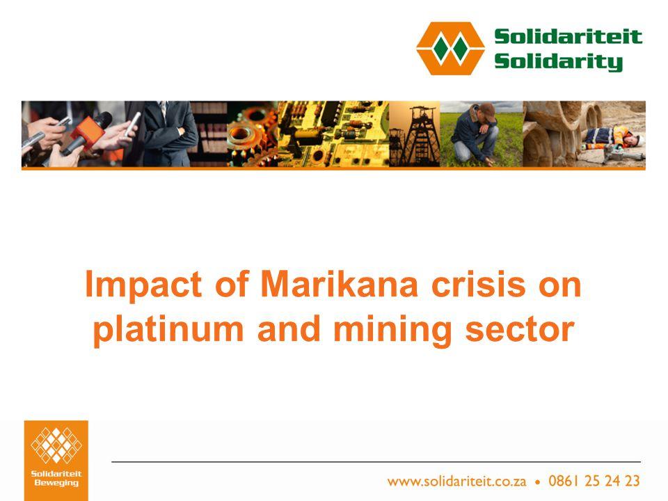 Titel van aanbieding – Subtitel van aanbieding Naam van aanbieder Plek, Datum Impact of Marikana crisis on platinum and mining sector