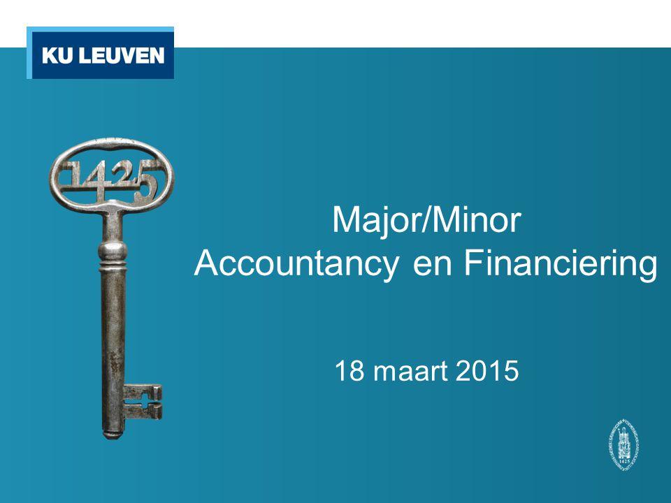Major/Minor Accountancy en Financiering 18 maart 2015