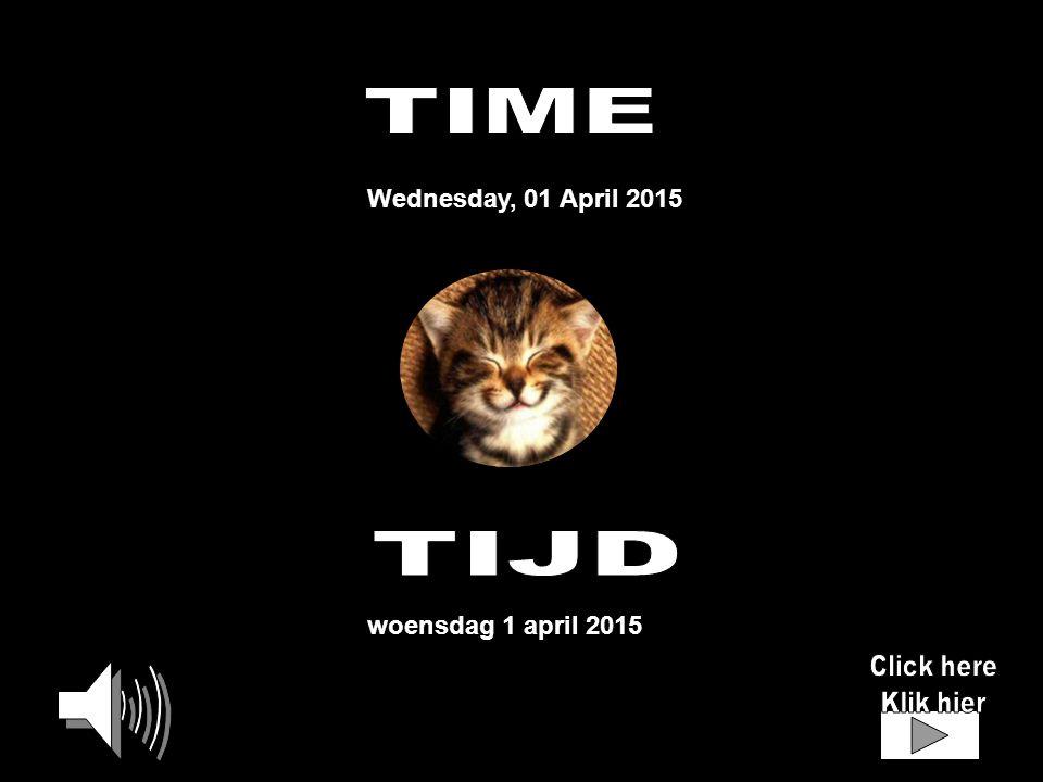Wednesday, 01 April 2015 woensdag 1 april 2015