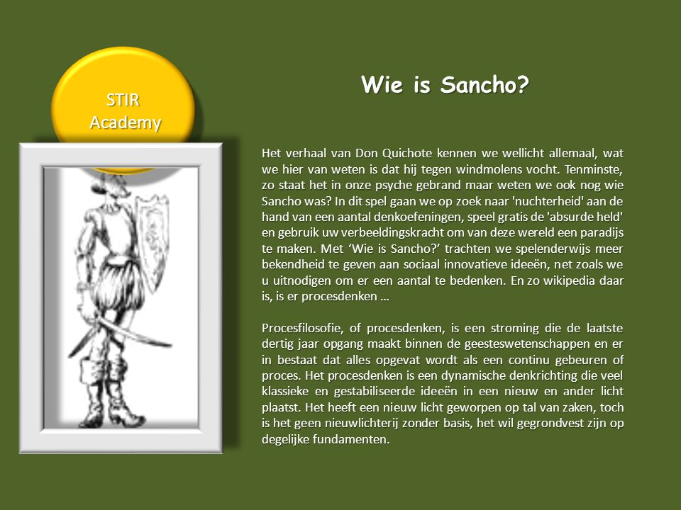 Wie is Sancho.