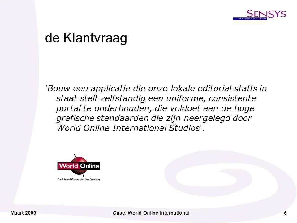 Maart 2000Case: World Online International6 Onderhoud bij statische site...