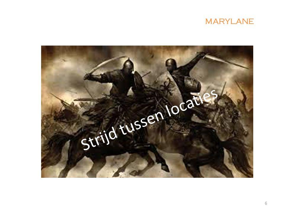 6 MARYLANE Strijd tussen locaties