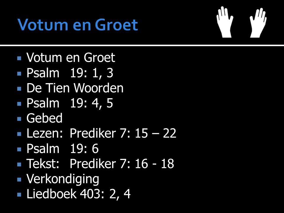  Vandaag  1 e Kerk  2 e Rente en aflossing  Volgende week  1 e Kerk  2 e Rente en aflossing  Gezang 121: 7 - 9