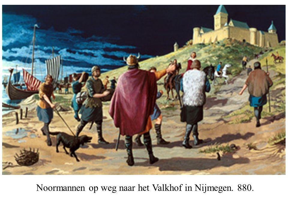 Noormannen op weg naar het Valkhof in Nijmegen. 880.