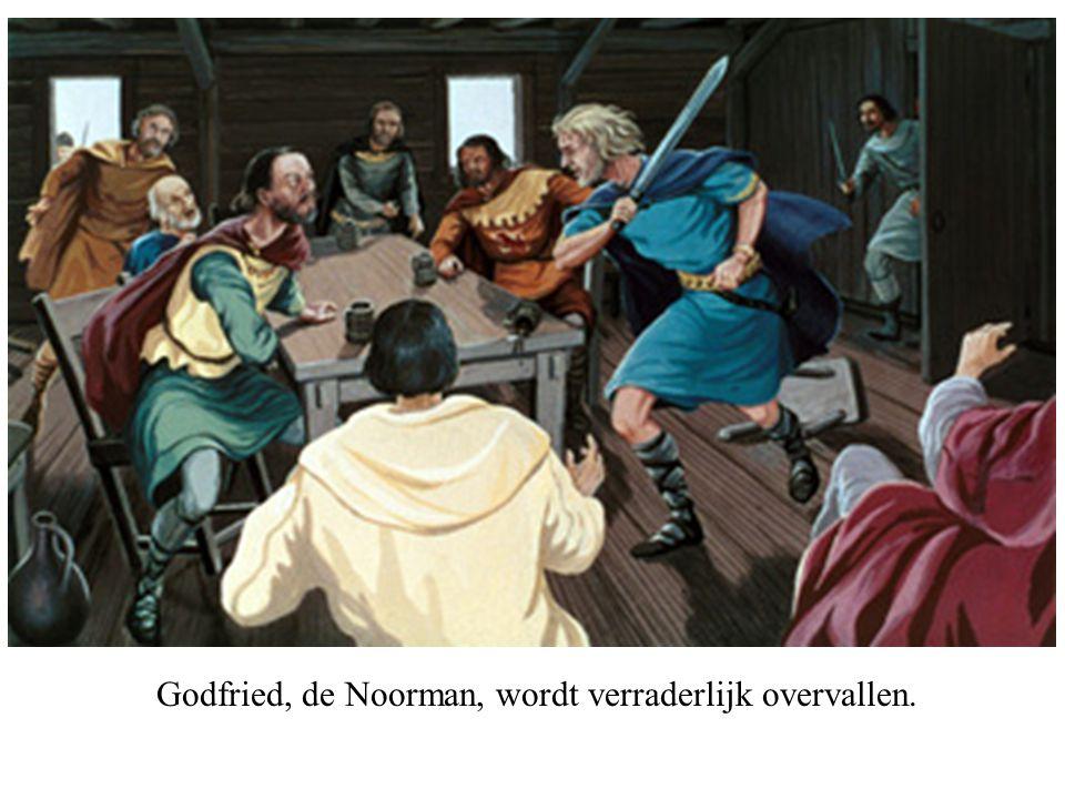 Godfried, de Noorman, wordt verraderlijk overvallen.