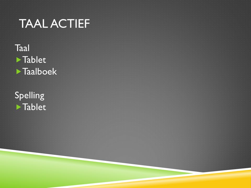 TAAL ACTIEF Taal  Tablet  Taalboek Spelling  Tablet