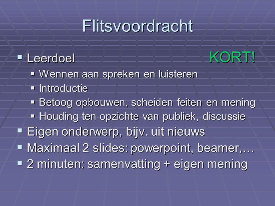Flitsvoordracht  Leerdoel KORT.